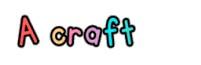 a-craft
