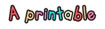 a-printable