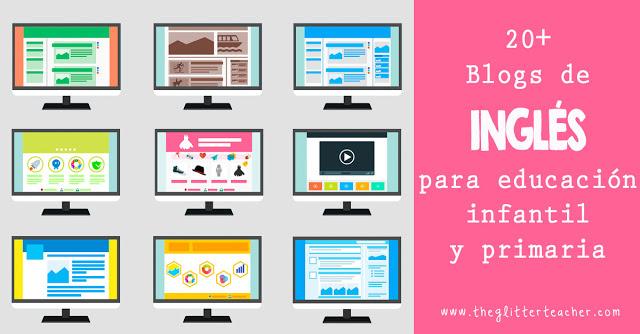 20+ blogs de inglés como lengua extranjera para educación infantil y primaria